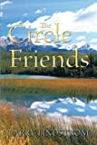 The Circle of Friends, Larry Lindstrom, 142693033X