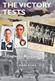 The Victory Tests: England v Australia 1945