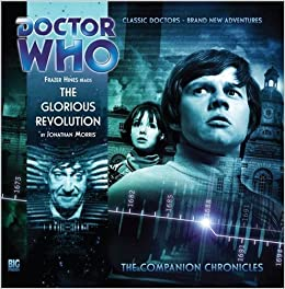 The Glorious Revolution (Doctor Who: The Companion