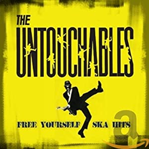 Free Yourself: Ska Hits(The Untouchables)
