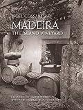 Madeira the Island Vineyard, Noel Cossart, 0578066475
