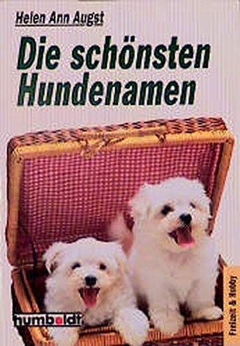 Die schönsten Hundenamen (Humboldt Taschenbücher)
