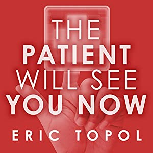 The Patient Will See You Now Audiobook