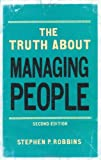 img - for Truth About Managing People: Proven Principles and Techniques That Work by Stephen P. Robbins (2011-06-22) book / textbook / text book