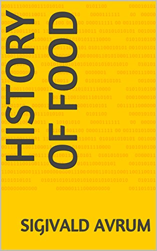 History of Food by Sigivald Avrum