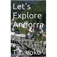 Let's Explore Andorra