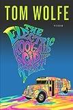 Download The Electric Kool Aid Acid Test by Tom Wolfe (17-Feb-1989) Paperback in PDF ePUB Free Online