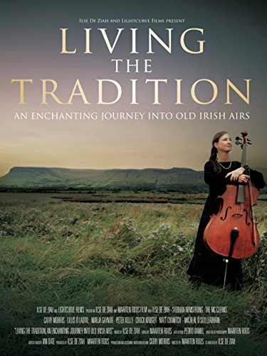Living the Tradition: An Enchanting Journey into Old Irish Airs