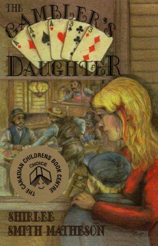 The Gambler's Daughter (Smith Shirlee Matheson)