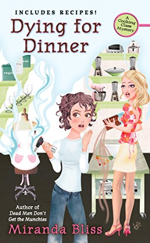 Dying for Dinner (A Cooking Class Mystery)