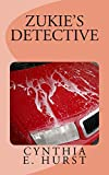 Zukie's Detective (Zukie Merlino Mysteries Book 4)