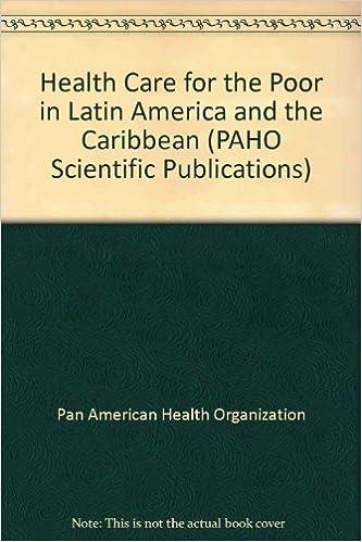 Descargas gratuitas de libros electrónicos gratis. Health Care for the Poor in Latin America and the Caribbean (PAHO Scientific Publications) ePub