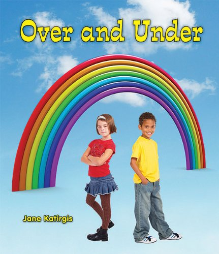 Over and Under (All about Opposites)