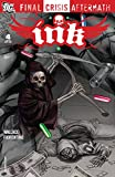 Final Crisis Aftermath: Ink (2009) #4 (Final Crisis Aftermath: Ink (2009) Vol. 1)