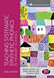 Teaching Systematic Synthetic Phonics in Primary Schools, Jolliffe, Wendy and Waugh, David, 1473908248