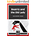 Beatriz and the Old Lady (A Short Story)