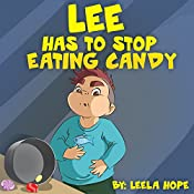 Early Reader:  Lee has to Stop Eating Candy (Books for Early & Beginner Reader Book 1)
