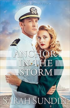 Anchor in the Storm (Waves of Freedom Book #2) by [Sundin, Sarah]