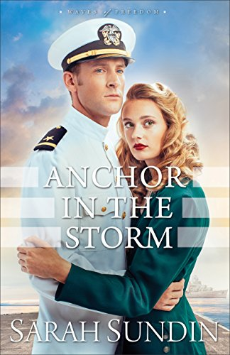 Anchor in the Storm (Waves of Freedom Book #2) (Waves Two Light)