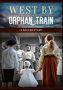 West by Orphan Train