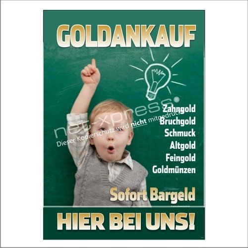 Schild für Goldankauf-Werbung A1, Werbeplakat Plakat Poster Gold Bargeld