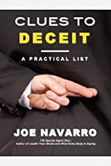 Clues to Deceit: A Practical List Kindle Edition