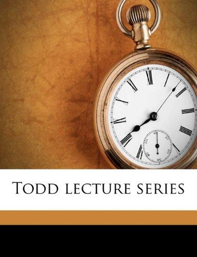 Todd lecture series Volume 1, Pt.1 pdf epub