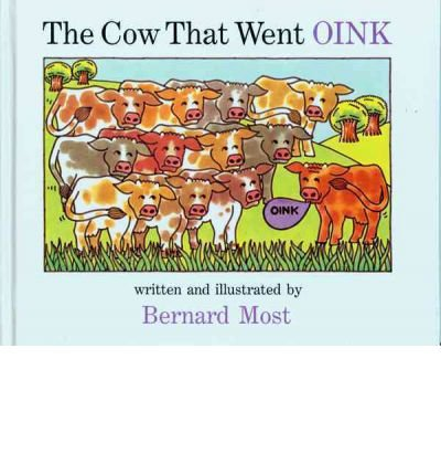 [ The Cow That Went Oink ] THE COW THAT WENT OINK by Most, Bernard ( Author ) ON Sep - 12 - 1990 - Went That Oink Cow