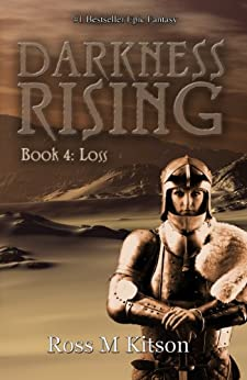 Darkness Rising (Book 4 - Loss) (Prism) by [Kitson, Ross M]