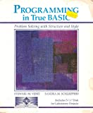 Programming in True BASIC : Problem Solving with Structure and Style, IBM Version, Venit, Stewart M. and Schleiffers, Sandra M., 0314879498