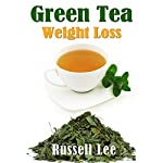 Green Tea Weight Loss | Russell Lee