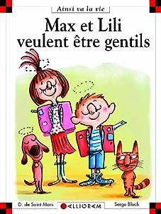 """Afficher """"Max et Lili veulent être gentils"""""""
