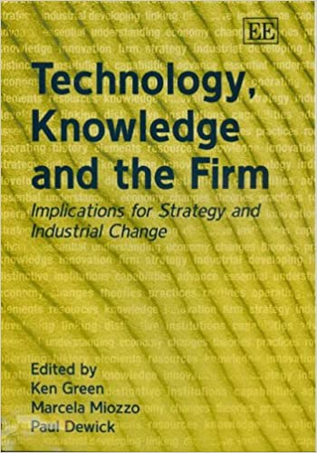 Technology, Knowledge And The Firm: Implications For Strategy And Industrial Change