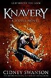 Knavery: A Ripple Novel (The Ripple Series) (Volume 6)