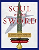 Soul of the Sword, Robert L. O'Connell, 0684844079