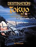 Destination Tokyo, Stan B. Cohen, 0929521528
