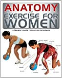 Anatomy of Exercise for Women, , 1770851801