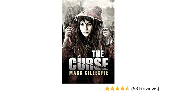 The Curse: A Post-Apocalyptic Horror Thriller (After the End Trilogy Book 1)