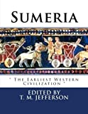 "Sumeria: "" The Earliest Western Civilization """