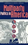 Multiparty Politics in America, , 0847684962