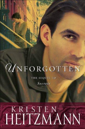 Unforgotten (The Michelli Family Series Book #2) (Sonoma Contemporary Bed)