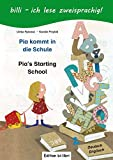 Pia kommt in die Schule. Kinderbuch Deutsch-Englisch: Mit Leserätsel