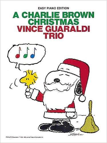 A Charlie Brown Christmas: Vince Guaraldi Trio (Piano Solo/Vocal ...