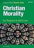 Christian Morality, Teacher Guide, Marion Danforth, 1599820986