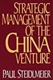img - for Strategic Management of the China Venture book / textbook / text book