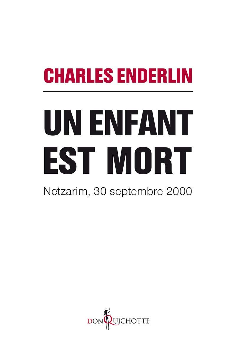 Image result for « Un enfant est mort », de Charles Enderlin