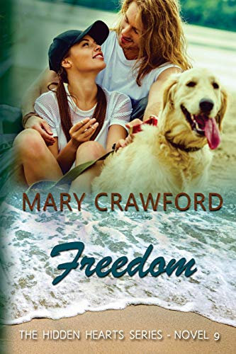 Freedom (A Hidden Hearts Novel) (Volume 9)