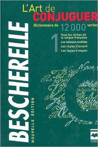Buy Bescherelle L Art De Conjuguer Book Online At Low Prices In India Bescherelle L Art De Conjuguer Reviews Ratings Amazon In