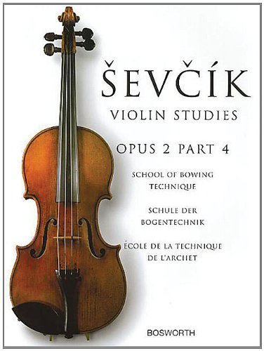Sevcik Violin Studies - Opus 2, Part 4: School of Bowing Technique ebook