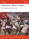 Marston Moor 1644, John Tincey and Keith Roberts, 1841763349